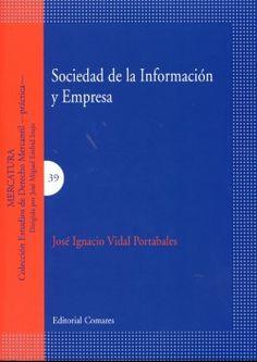 Sociedad de la información y empresa / José Ignacio Vidal Portabales (2010)