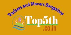Packers and Movers Bangalore – Aiding Persons within New house purchase