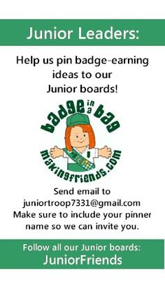 Working on your Junior Girl Scout badges? MakingFriends.com has set up a board for each Junior Badge and Junior Journey. Would you like to help pin? Please send an email with your pinner name to mailto:juniortro... . Let us know which boards you are interested in pinning to. To follow all our Girl Scout Junior Badge boards, search for JuniorFriends under pinners.