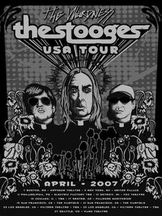 Stooges tour poster 2007, with The Weirdness