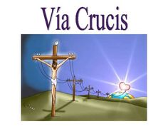 Via Crucis para niños (power point)