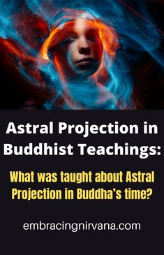 What was taught about Astral Projection in Buddha's time? Learn about out of body travel by visiting Embracing Nirvana. #buddha #enlightenment #astralprojection #outofbodytravel #embracingnirvana Buddhist Teachings, Buddhism, Buddha Zen, Out Of Body, Astral Projection, New Age, Nirvana, Proverbs, Mystic