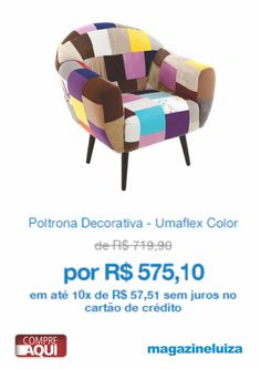 Poltrona Decorativa - Umaflex Color (122325400) --> em até 10x de R$ 57,51 sem juros no cartão de crédito Compre Aqui: https://www.magazinevoce.com.br/magazinedionenora/p/poltrona-decorativa-umaflex-color/46915/