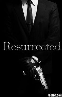 Resurrected. #wattpad #romance