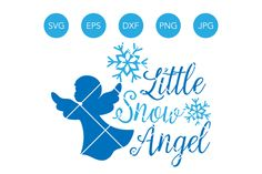 Little Snow Angel SVG, Christmas Angel SVG, Christmas SVG, Winter Svg, Snow Svg, Snowflake Svg, Svg Files for Cricut, Files for Silhouette By SavanasDesign