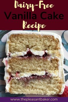 Looking for a dairy-free cake options? This easy to follow recipe has minimal ingredients!   #thepleasantbaker #dairy-freecake #dairy-free #allergenfriendly #cakerecipe Dairy Free Vanilla Cake, Dairy Free Buttercream, Buttercream Recipe, Frosting Recipes, Easy Cake Recipes, Baking Recipes, Dessert Recipes, Paleo Dessert, Free Recipes
