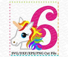 Rainbow Unicorn 6th Birthday SVG Cutting File  unicorn svg