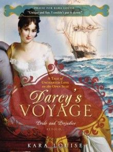 Darcy's Voyage: A Tale Of Uncharted Love on the Open Seas - Kara Louise #books
