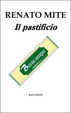 Il pastificio - http://www.renatomite.it/it/reader/work/it-IT/pastificio