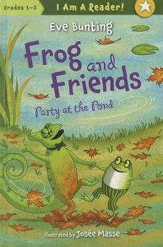Frog and Friends: Party at the Pond by Eve Bunting Eve Bunting, Douglas County, Friends Series, Summer Books, County Library, Early Readers, Author Studies, Book Series, Movies To Watch