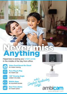 Happiness is seeing your child's smile in the middle of the day from office. Try - AMBICAM smart cloud camera. Home Monitor, Baby Monitor, Cctv Surveillance, Child Smile, Wireless Security, Use Case, Mobile App, Middle, Happiness