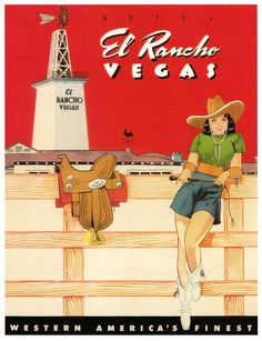 Howdy partner, why not come on down to the El Rancho hotel in Vegas? #vintage #1940s #travel #hotel #poster #Las_Vegas #Vegas #cowgirl #western