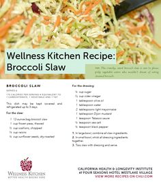 Our signature recipe for this healthy and delicious side dish, our Broccoli Slaw is a staff favorite here! Easy to make and certain to please even the pickiest eater. Enjoy!