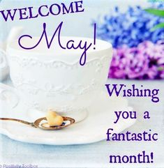 Welcome May! Wishing you a fantastic month! May Month Quotes, Hello May Quotes, Days And Months, May Days, Months In A Year, 12 Months, Wallpaper For Facebook, Photos For Facebook, New Month Wishes