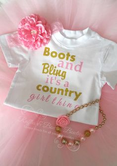 Boots & Bling It's a Country Girl Thing Infant by RufflesBowtique