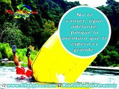 """""""No te canses, sigue adelante, porque la aventura que te espera es grande"""" Vive la #aventura en #Veracruz http://www.filobobos.com"""