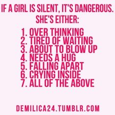 If a girl is silent...