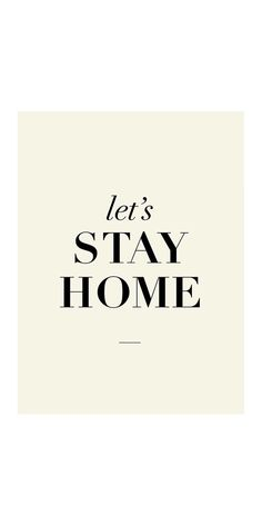 Poster Let's Stay Home