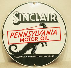Sinclair Pennsylvania Motor Oil Sign