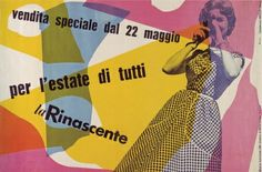 "Max Huber - la Rinascente, 1954 poster ad by for the Italian clothing chain ""la Rinascente"", sales of summer clothes Max Huber, International Typographic Style, International Style, Swiss Style, Swiss Design, Poster Ads, Graphic Posters, Graphic Art, Graphic Design Illustration"