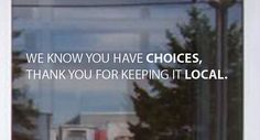 Shop Local We Know You Have Choices Thank You by JandiCoGraphix, $15.00 #shoplocal #sign #decal