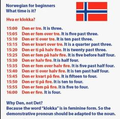 Norwegian for beginners: Hva er klokka? Stavanger, Trondheim, Norway Language, Norwegian Words, Learn Swedish, Swedish Language, Norway Viking, Norway Travel, Foreign Languages