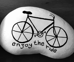 Bicycle, bike, enjoy the ride, painted rock
