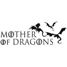 * You& Mama 😉* Game Of Thrones Mother Of Dragons Decal BallzBeatz . artistry for Turtle man Dragon Silhouette, Silhouette Curio, Silhouette Cameo Projects, Game Of Thrones Shirts, Game Of Thrones Quotes, Game Of Thrones Dragons, Game Of Thrones Art, Mama Tattoo, I Tattoo