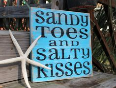 When i have kids this will be hanging in thei room.  Beach Sign Sandy Toes Salty Kisses Coastal Beach by justbeachyshop, $28.50