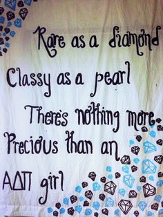 """Rare as a diamond, classy as a pearl, there's nothing more precious than an ADPi girl"""