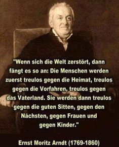 Satire, Ernst Moritz Arndt, Brave New World, True Words, Proverbs, Need To Know, Sentences, Favorite Quotes, Quotations
