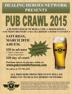 """Healing Heroes Network is hosting our First Annual #PubCrawl! We will be """"crawling"""" to 5 bars in #Dunedin #Florida, all the while raising funds to help our injured #ServiceMembers. For more info & to purchase tickets, please visit: PubCrawlsForHeroes.com. Military News, Pub Crawl, Drink Specials, Dunedin Florida, Healing, Giveaways, Raising"""