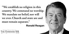Quote of the Week from Ronald Reagan on Separation of Church and State