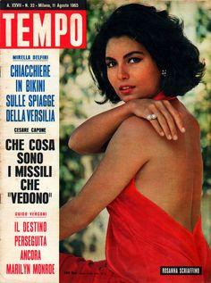 Movie star Rosanna Schiaffino (11th August 1965).