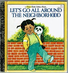 Children's First Little Golden Book ~ LET'S GO ALL AROUND THE NEIGHBORHOOD