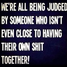 Don't take judgements to heart. Who judges anyway??? Accept the fact ignorance is among many. Sad but true! No one has time for that shit! Get it together. Don't offer your opinion on someone else's situation or character, it's a bad look! ✌️ Stay focused on what matters most, your own shit! Don't let opinions of others bring you down. What others think of you is none of your business! #betough #bejudgementfree #opinionsarelikeassholes #letitgo #lifelessons #tipoftheday