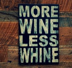 A glass a day, keeps the doctor away~ Find GREAT deals on wine! <3. This would be cute in the dining room