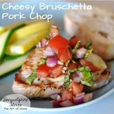 Cheesy Bruschetta Porkchops recipe- fresh, simple flavors of summer.