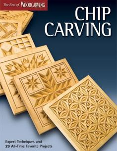 Chip Carving (Best of WCI): Expert Techniques and 50 All-Time Favorite Projects (Fox Chapel Publishing) (The Best of Woodcarving Illustrated) Woodworking Books, Woodworking Projects, Woodworking Inspiration, Woodworking Techniques, Best Chips, Chip Carving, Carving Wood, Wood Carvings, Wedding Plates