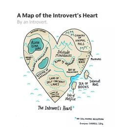 Comic artist (and introvert) Gemma Correll draws a map of the introvert's heart. This introvert thinks she pretty well nailed it. Are you an introvert? If so, what do you think? Would you add or subtract any regions on the map? Story Of My Life, The Life, Describe Me, Self, Thoughts, How To Plan, Feelings, My Love, Words