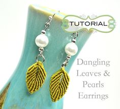 MicroMacrame by Raquel - Tutorial: Dangling Leaves & Pearl Earrings