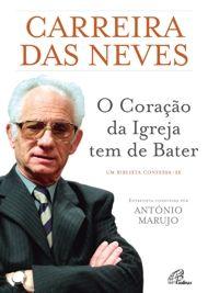 O coração da Igreja tem de bater: Joaquim Carreira das Neves | Secretariado Nacional da Pastoral da Cultura