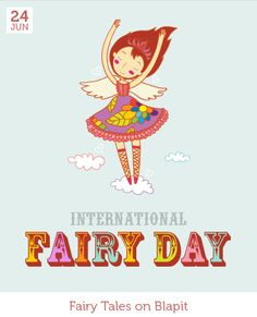 June 24 - International Fairy Day