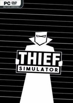 Thief Simulator v1.032 - Simulation Game Free Action Games, Free Games, Thief Simulator, You At Work, Adventure Games, Simulation Games, Indie Games, Sandbox, Pc Game