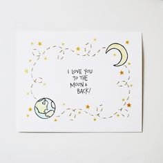 Items similar to I Love You To The Moon And Back - Nursery, Kids, Love, Baby Shower, Home Decor // Linocut & Embroidery Original Art // Charitable Donation on Etsy - Donate People Birthday Cards For Him, Handmade Birthday Cards, Diy Birthday, Birthday Cards For Boyfriend, Boyfriend Anniversary Gifts, Funny Birthday Cards, Love Cards, Diy Cards, Birthday Card Drawing