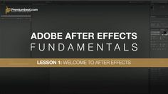 Adobe After Effects Fundamentals 1: Welcome to After Effects on Vimeo