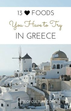 132 best foodie bucket list images on pinterest beach resorts 13 foods you have to try in greece a foodies bucket list for greece everything from gyros to pastitsio this is a complete list of all the greek foods publicscrutiny Choice Image