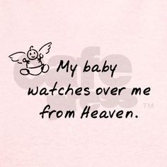 My Baby Watches Over Me From Heaven
