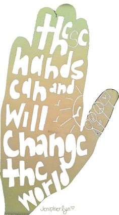 These hands can & WILL change the world. #nightlydoodles