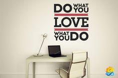 lilianas dorm Do What You Love Love What You Do - Quote Wall Decal - Quote - Word Decal - Word Art x Done Quotes, Wall Quotes, Motivational Quotes, Inspirational Wall Decals, Inspirational Quotes, Sticker Citation, Diy Stickers, Emotional Intelligence, Word Art
